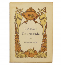 L'Alsace Gourmande. Poëme...
