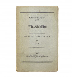 Strasbourg. Sa description,...