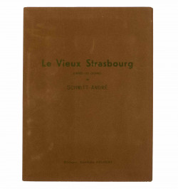 Le vieux Strasbourg. Album...