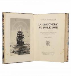 "La ""Discovery"" au Pôle Sud."