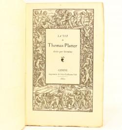 La vie de Thomas Platter...